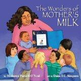 The Wonders of Mother's Milk